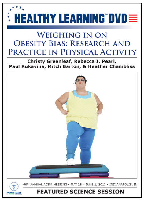 Weighing in on Obesity Bias: Research and Practice in Physical Activity