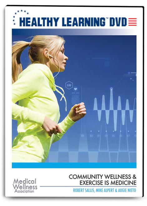 Community Wellness & Exercise is Medicine