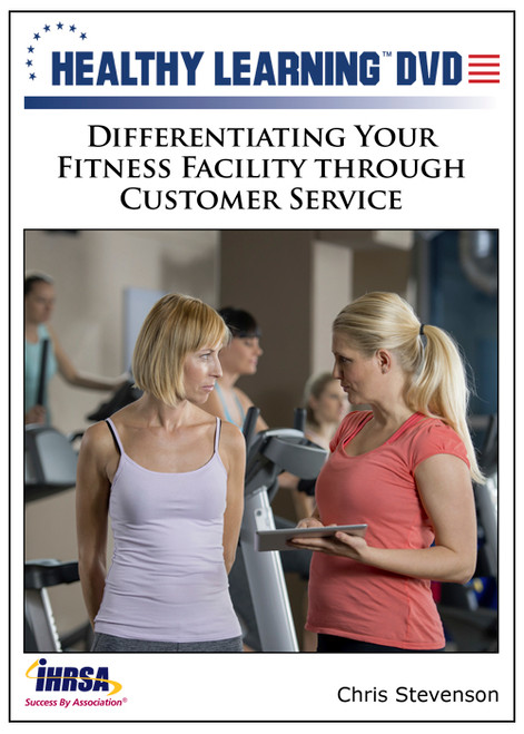 Differentiating Your Fitness Facility through Customer Service