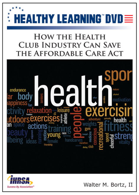 How the Health Club Industry Can Save the Affordable Care Act