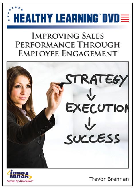 Improving Sales Performance Through Employee Engagement