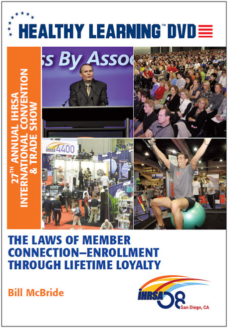 The Laws of Member Connection-Enrollment Through Lifetime Loyalty
