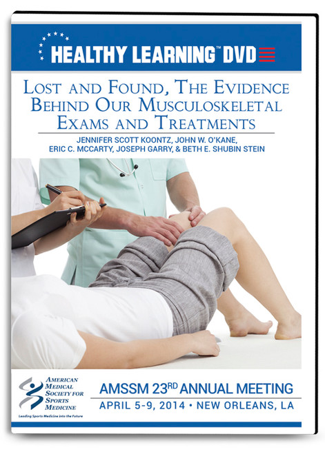 Lost and Found, The Evidence Behind Our Musculoskeletal Exams and Treatments