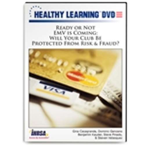 Ready or Not EMV is Coming: Will Your Club Be Protected From Risk & Fraud?