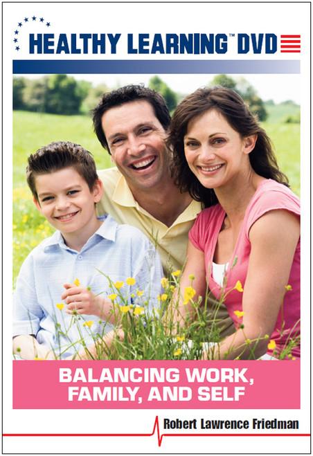 Balancing Work, Family, and Self