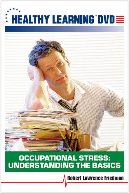 Occupational Stress: Understanding the Basics