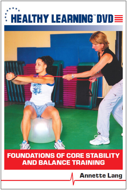 Foundations of Core Stability and Balance Training