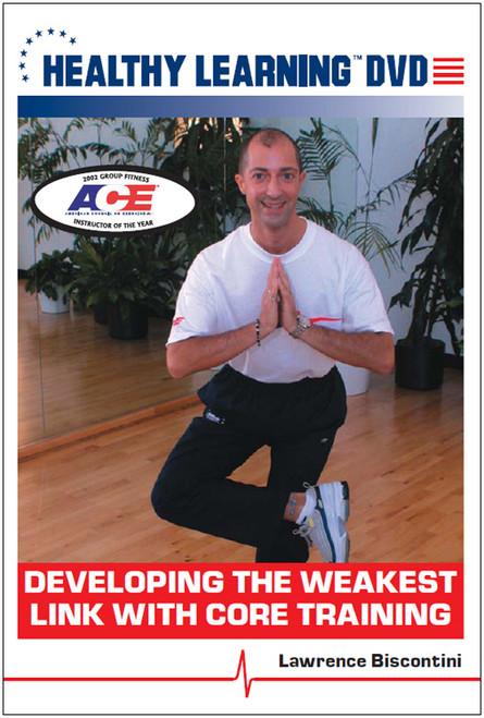 Developing the Weakest Link With Core Training