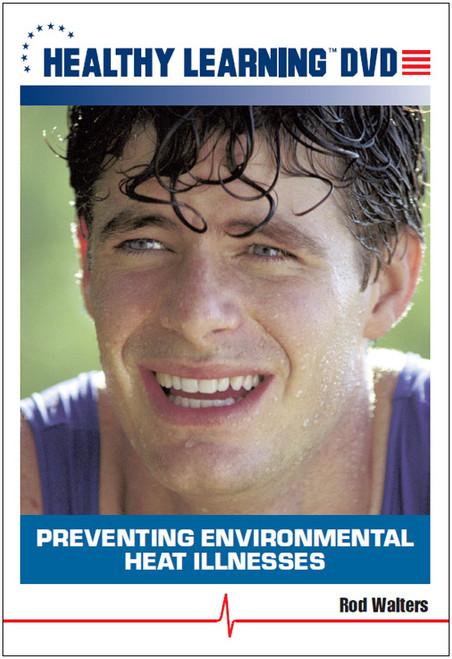 Preventing Environmental Heat Illnesses
