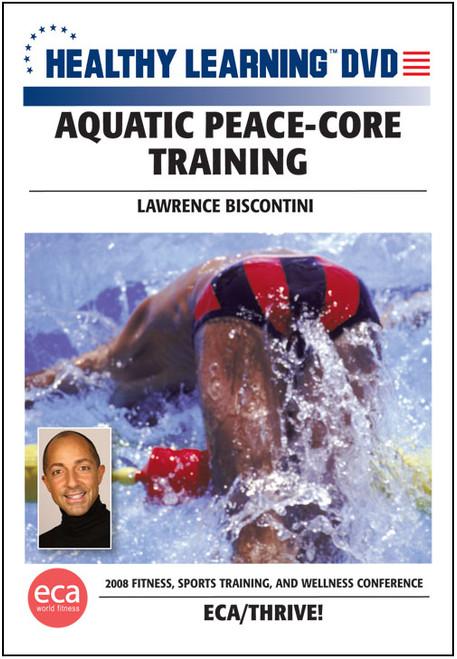 Aquatic Peace-Core Training