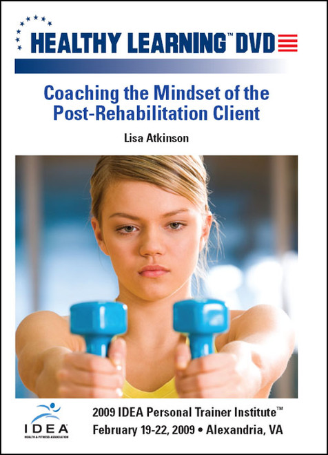 Coaching the Mindset of the Post-Rehabilitation Client