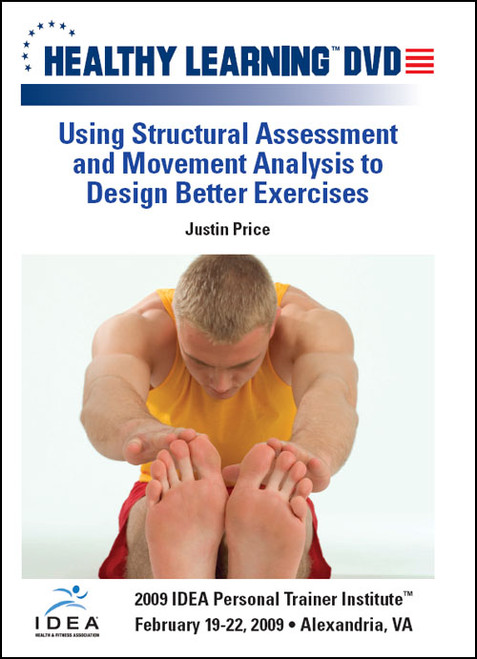 Using Structural Assessment and Movement Analysis to Design Better Exercises