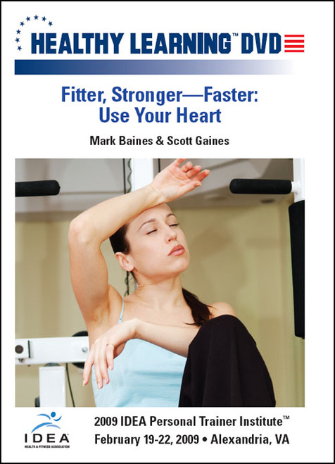 Fitter, Stronger-Faster: Use Your Heart