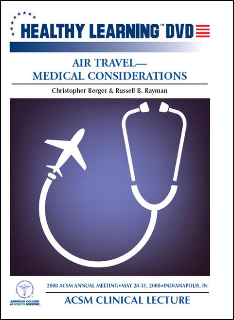 Air Travel-Medical Considerations
