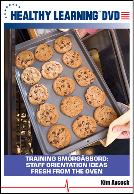 Training Smörgåsbord: Staff Orientation Ideas Fresh From the Oven