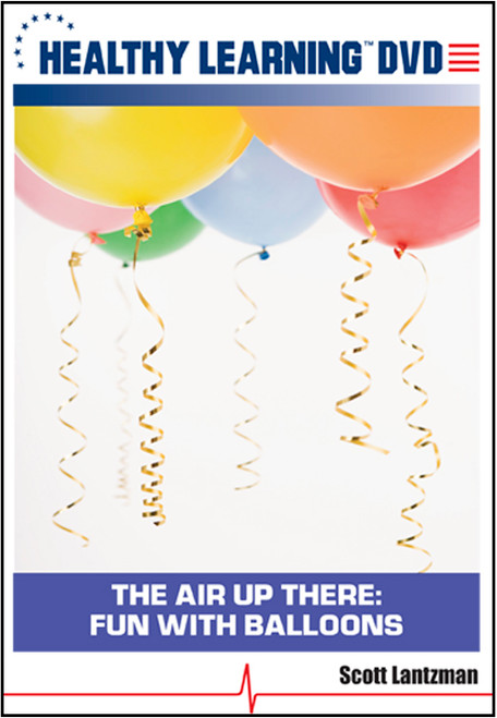 The Air Up There: Fun With Balloons