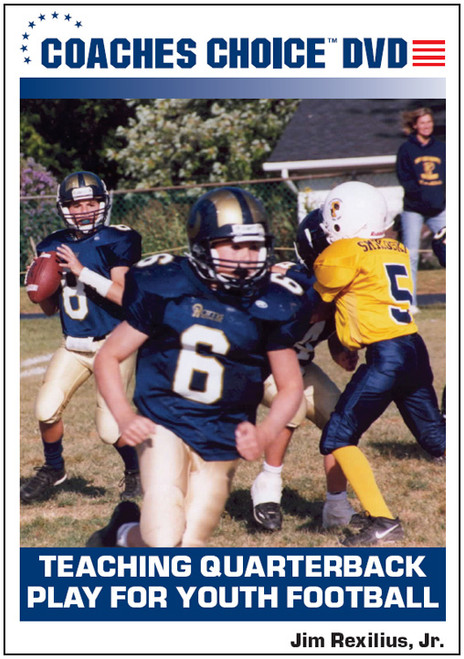 Teaching Quarterback Play for Youth Football