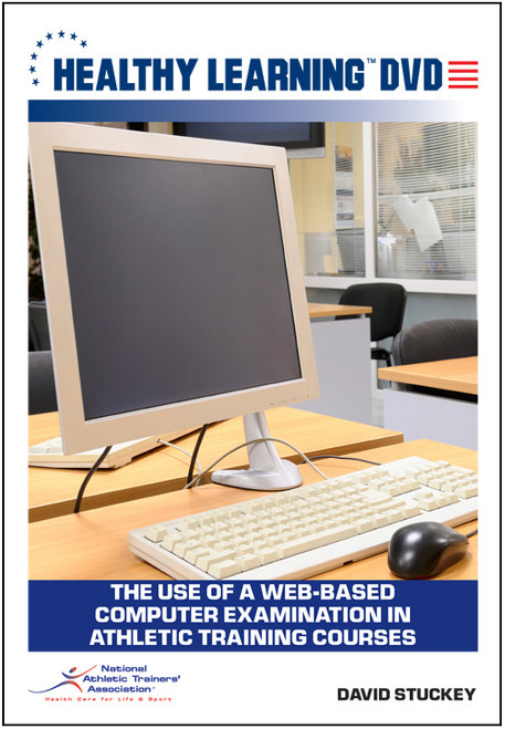The Use of a Web-Based Computer Examination in Athletic Training Courses