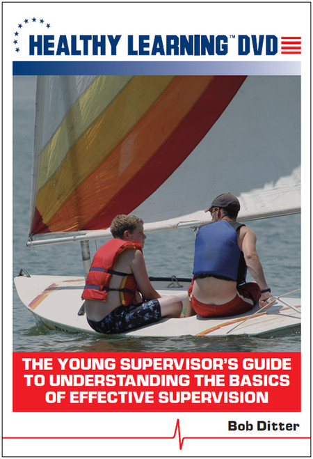 The Young Supervisor`s Guide to Understanding the Basics of Effective Supervision