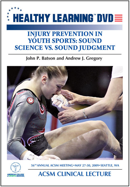 Injury Prevention in Youth Sports: Sound Science Vs. Sound Judgment