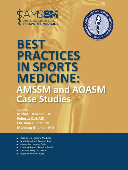Best Practices in Sports Medicine: AMSSM and AOASM Case Studies-Epub