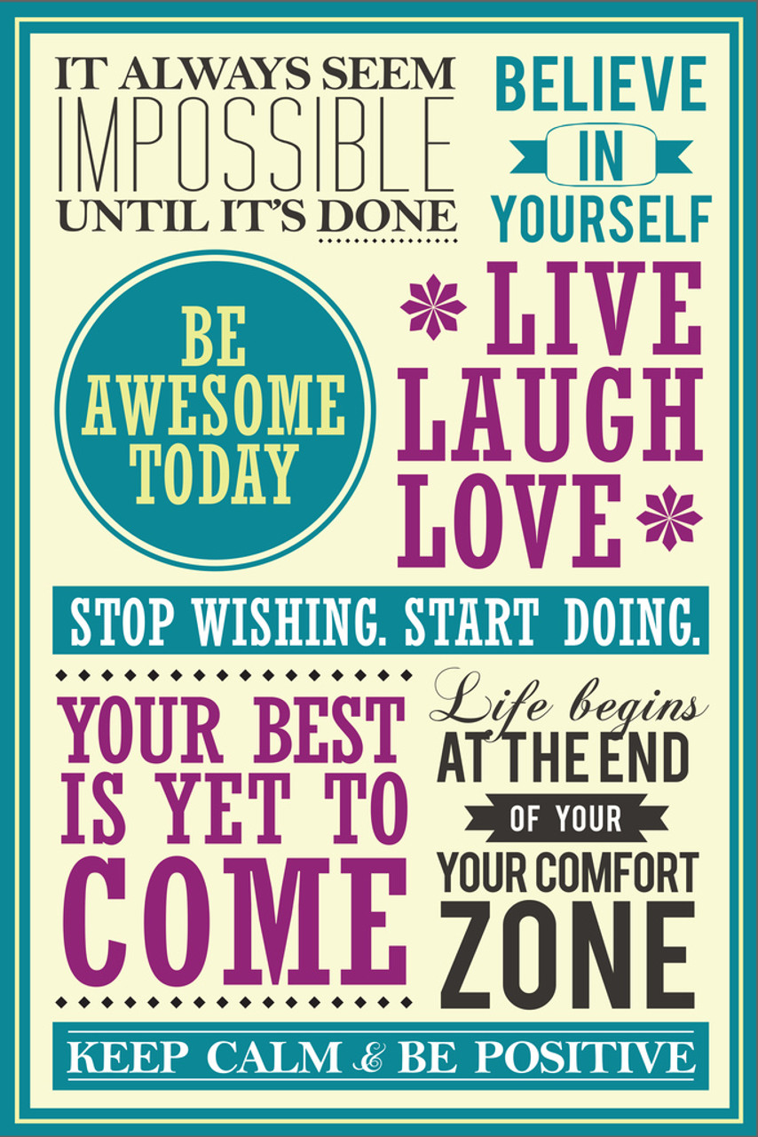 Motivational And Inspirational Quotes Collage Be Awesome Today Live Laugh  Love Mural Giant Poster 36x54 inch