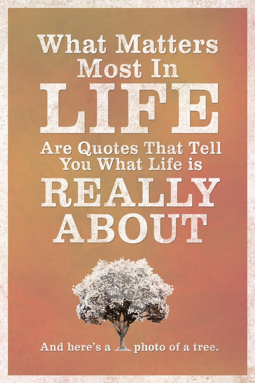 What Matters Most In Life Are Quotes Red Poster 24x36 Inch Poster
