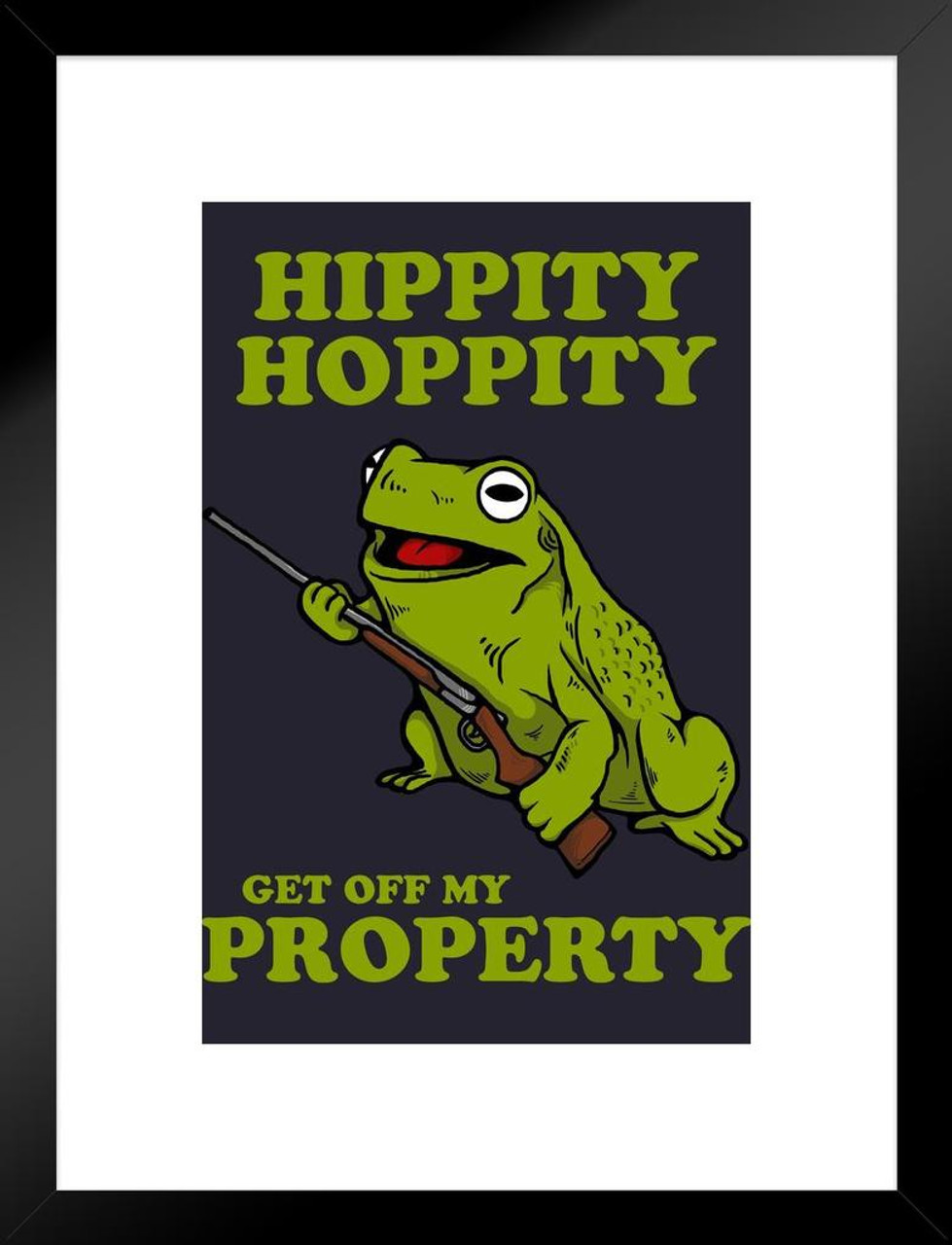 Hippity Hoppity Get Off My Property Funny Matted Framed Wall Art Print 20x26 Inch Poster Foundry Original hippity hoppity get off my property design. hippity hoppity get off my property funny matted framed wall art print 20x26 inch