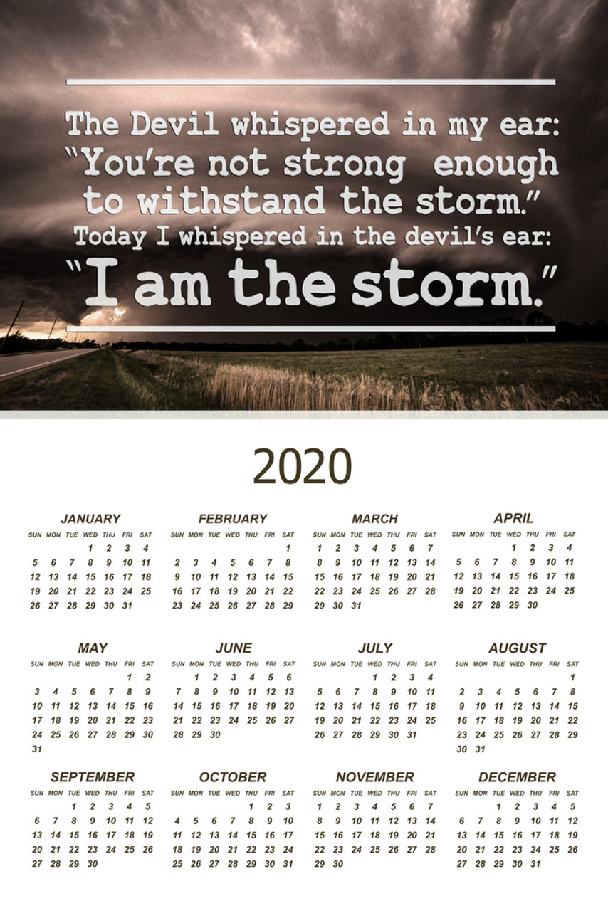 I Am The Storm Quote Motivational 2020 Calendar Poster 12x18 Inch