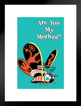 Are You My Mothra Funny Parody Kaiju Inch Poster 24x36 inch