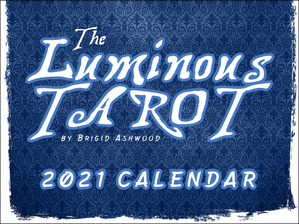 Luminous Tarot Card Art Brigid Ashwood Astrology 2021 Wall Calendar 12 Month Monthly Full Color Thick Paper Pages Folded Ready To Hang 18x12 inch