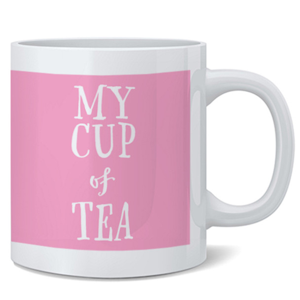 My Cup of Tea Cute Funny Pink Mothers Day For Women Ceramic Coffee Mug Fun Novelty Gift 12 oz