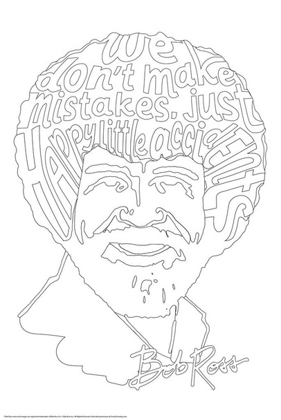 Bob Ross We Dont Make Mistakes Just Happy Accidents Coloring Poster For Adults Relaxation Activity Color Your Own Arts and Crafts Cool Wall Decor Art Print Poster 24x36