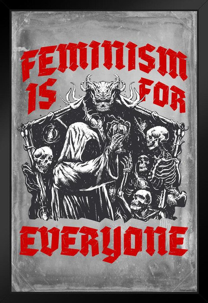Feminism Is For Everyone Death Metal Funny Feminist Snarky Goth Girlfriend Aesthetic Art Print Stand or Hang Wood Frame Display 9x13