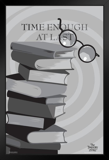 The Twilight Zone Time Enough At Last Episode Broken Glasses Retro Vintage Classic TV Series Merchandise Television Show Rod Serling Standing Frame in Black Wood 14x20