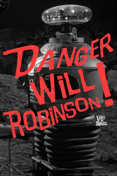 Danger Will Robinson! Robot Lost In Space TV Show Cool Huge Large Giant Poster Art 36x54