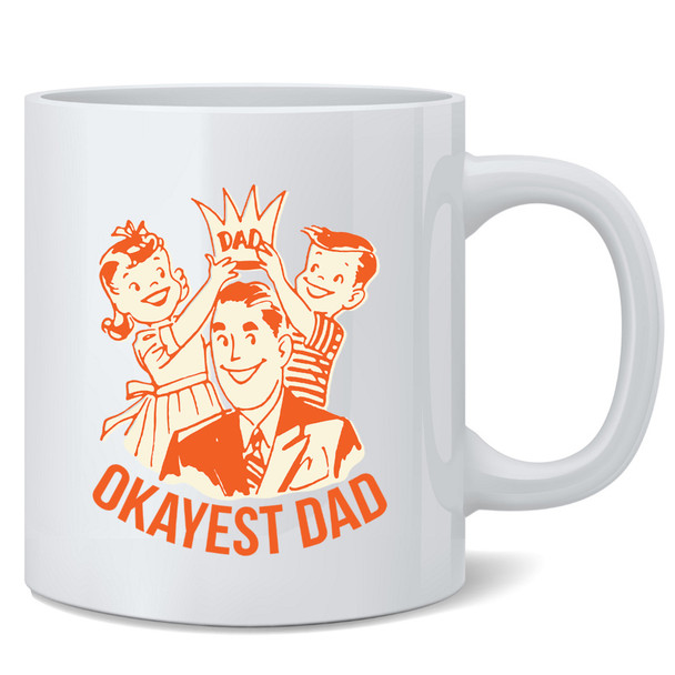 Okayest Dad Retro Funny 12 oz Coffee Mug