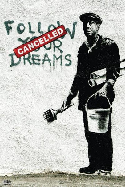 Banksy Follow Your Dreams Graffiti Art Print Poster 24x36 inch