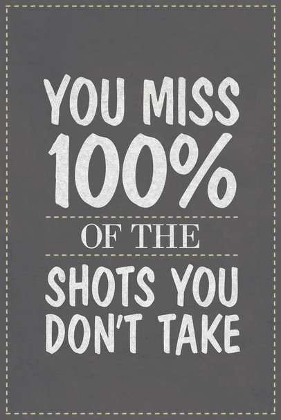You Miss 100% Of the Shots You Dont Take Quote Mural Giant Poster 36x54 inch
