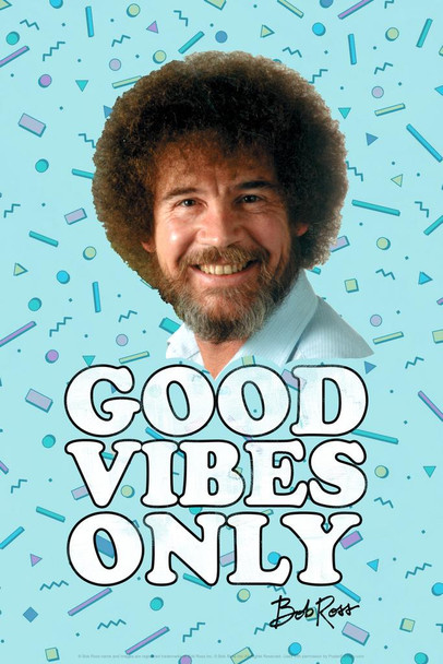Bob Ross Good Vibes Only Blue Funny Cool Huge Large Giant Poster Art 36x54