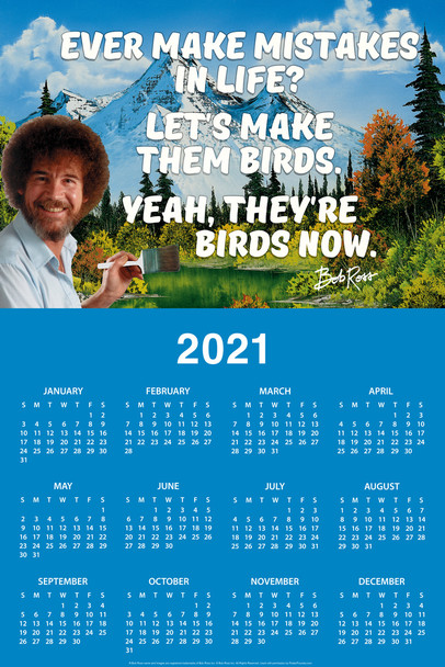 Bob Ross Ever Make Mistakes In Life Famous Motivational Inspirational Quote Day Monthly 2021 Wall Calendar Poster 12x18 inch
