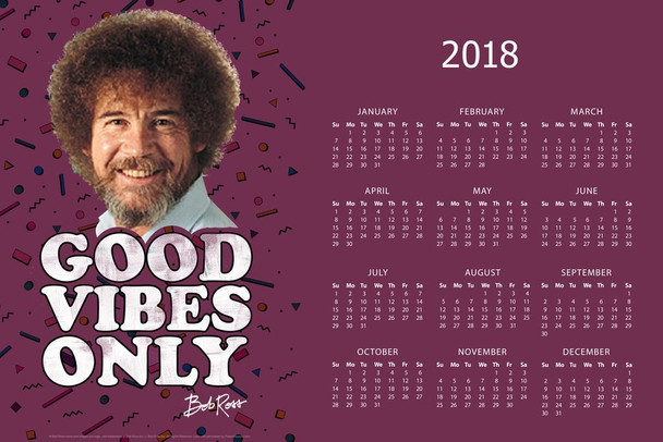 Bob Ross Good Vibes Only 2018 Calendar 24x36 inch