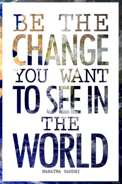 Be the Change You Want to See Mahatma Gandhi Art Print Poster 24x36