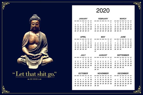 Buddha Let That Shit Go 2020 Calendar Poster 12x18 Inch