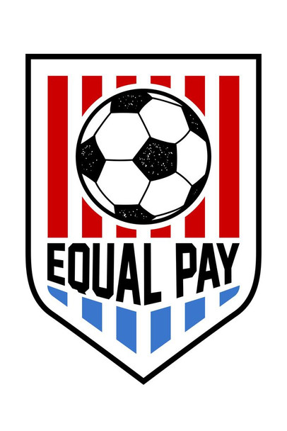 Laminated Equal Pay USA Women Soccer National Team Sports Sign Poster 12x18 Inch