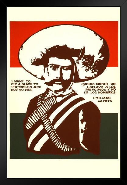 Emiliano Zapata A Slave To Principles Quote Vintage Framed Poster 14x20  inch