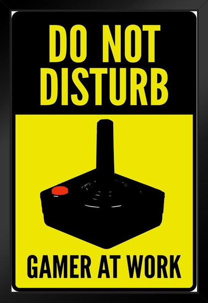 Warning Sign Do Not Disturb Gamer At Work Old School Art Print Stand or Hang Wood Frame Display Poster Print 9x13