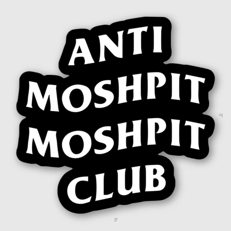 Anti Moshpit Moshpit Club Sticker