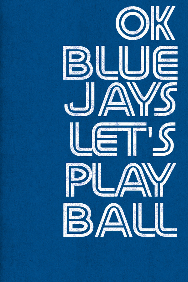 OK Blue Jays canvas print for Toronto baseball fans