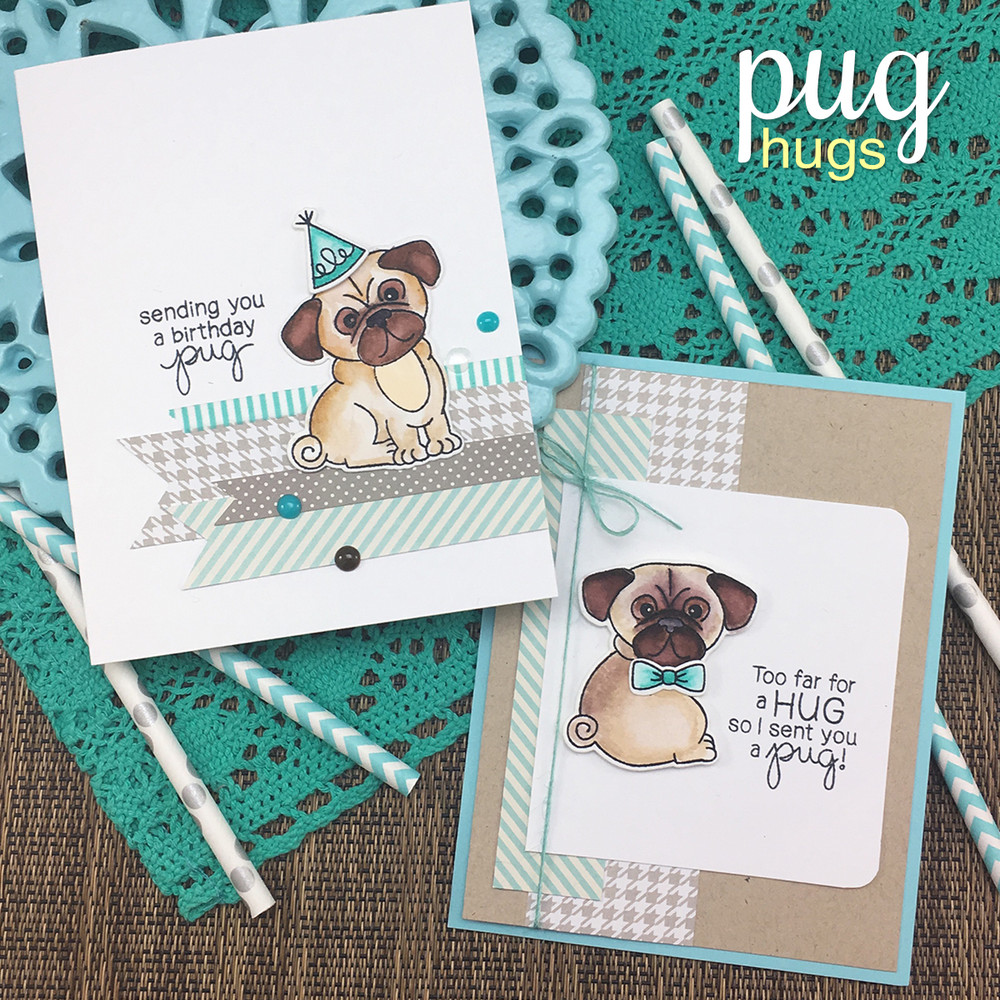 Pug Hugs Stamp Set ©2017 Newton's Nook Designs